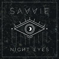 Night Eyes — SAVVIE