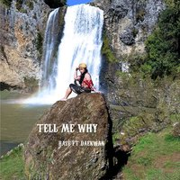 Tell Me Why — Raze, Daekwan