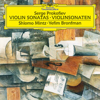 Prokofiev: Sonata for Violin and Piano No. 1 in F Minor - Sonata for Violin and Piano No. 2 in D — Shlomo Mintz, Yefim Bronfman
