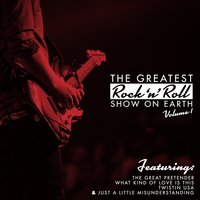 The Greatest Rock 'N' Roll Show On Earth, Vol. 1 — сборник