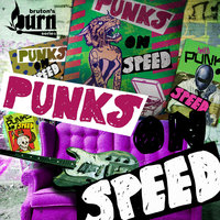 Punks on Speed — Kye Smith, Michael Ferfoglia