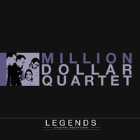Legends - Million Dollar Quartet — Elvis Presley, Jerry Lee Lewis, Carl Perkins, Johnny Cash, Elvis Presley, Johnny Cash, Jerry Lee Lewis, C. Perkins