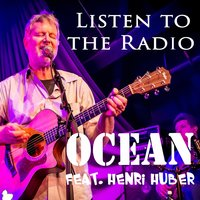Listen to the Radio — Ocean feat. Henri Huber