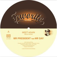 Meet Again — Mr President Feat Mr Day