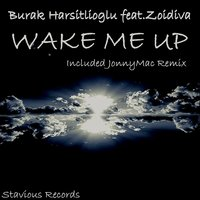 Wake Me Up — Burak Harsitlioglu