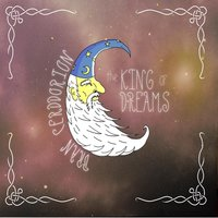The King of Dreams — Bran Cerddorion