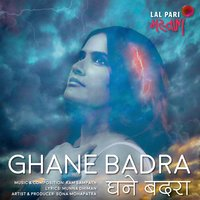 Ghane Badra - Single — Sona Mohapatra, Ram Sampath