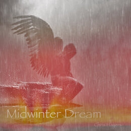 Midwinter Dream — Chris Hayers
