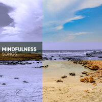 Mindfulness Songs for Relaxing and Meditating — Tiefenentspannung Atmospheres