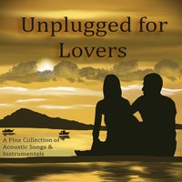 Unplugged for Lovers — Unplugged Lover