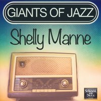 Giants of Jazz — Shelly Manne