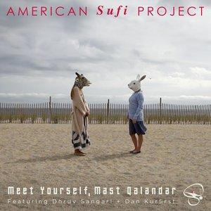 American Sufi Project, Dhruv Sangari, Daniel Kurfirst - Four Divine Friends (Allah Muhammad Char Yaar)