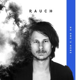 No One´s Here — Rauch
