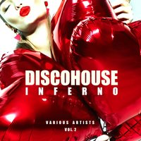 Disco House Inferno, Vol. 2 — сборник