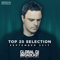 Global DJ Broadcast - Top 20 September 2017 — Markus Schulz