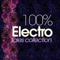 100% Electro Tales Collection — сборник