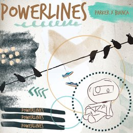Powerlines — Bianca, Parker