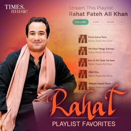 Rahat - Playlist Favorites — Shreya Ghoshal, Rahat Fateh Ali Khan, Anupama Raag