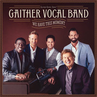 Hallelujah Band — Gaither Vocal Band