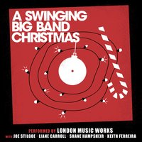 A Swinging Big Band Christmas — London Music Works