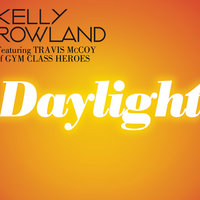 Daylight — Kelly Rowland