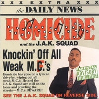 Knocking off All Weak MC's — Homicide
