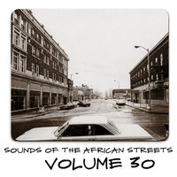 Sounds of the African Streets, Vol. 30 — сборник