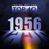 Inside Out the Top 40 - 1956 — сборник