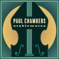 Stablemates — Paul Chambers