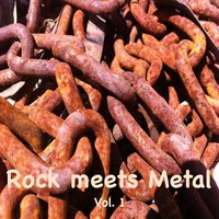 Rock Meets Metal, Vol. 1 — сборник