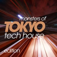 Monsters of Tokyo Tech House Edition — сборник