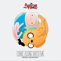 Adventure Time: Come Along with Me — Adventure Time