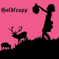 Lovely Head — Goldfrapp