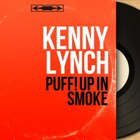 Puff! Up in Smoke — Harry Robinson and his Orchestra, Kenny Lynch