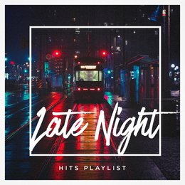 Late Night Hits Playlist — #1 Hits Now, Today's Hits!, Todays Hits