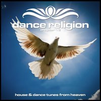 Dance Religion 12 (House & Dance Tunes from Heaven) — сборник