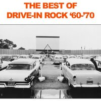 The Best of Drive-In Rock: '60-'70 — сборник