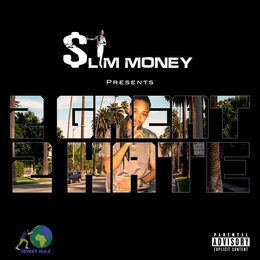 2 Great 2 Hate — $lim Money