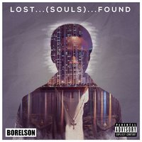 Lost Souls Found — Borelson