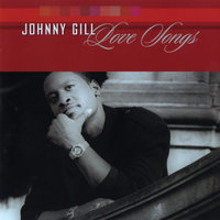 Love Songs — Johnny Gill