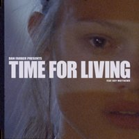 Time for Living — Dan Farber, Boy Matthews