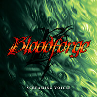 Screaming Voices — Bloodforge