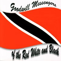 Goodwill Messengers of the Red White and Black — сборник