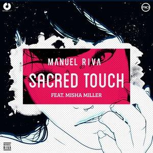 Manuel Riva, Misha Miller - Sacred Touch