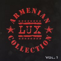 Armenian Lux Collection Vol. 1 — сборник