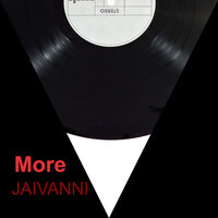 More — Jaivanni