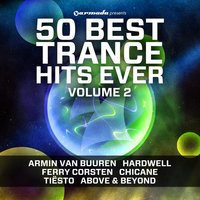 50 Best Trance Hits Ever, Vol. 2 — Various artists