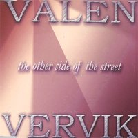 The Other Side of the Street — Kristian Valen, Per Vervik, Kristian Valen & Per Vervik