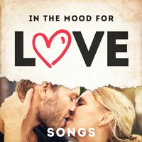 In the Mood for Love Songs — Generation Love, Chansons d'amour, 2015 Love Songs