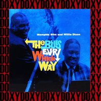 The Blues Every Which Way — Willie Dixon, Memphis Slim, Memphis Slim, Willie Dixon